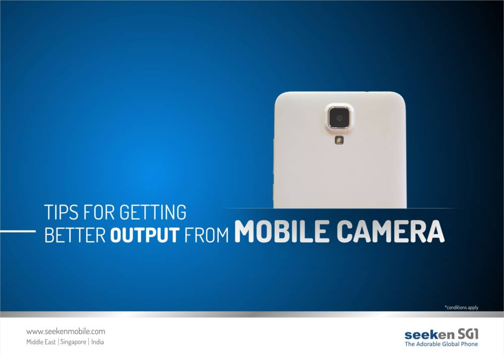 Tips for getting better output from mobile camera